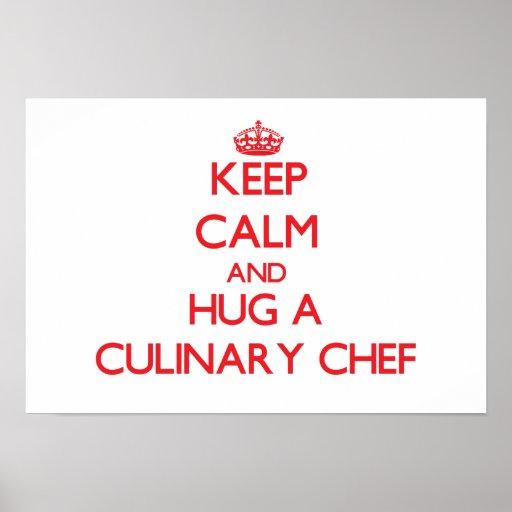 Gardez le calme et étreignez un chef culinaire affiches