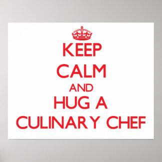 Gardez le calme et étreignez un chef culinaire posters