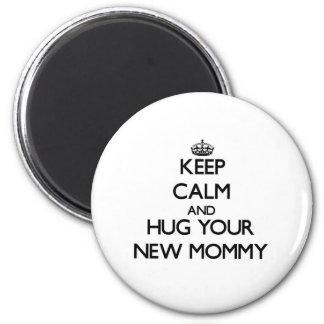Gardez le calme et étreignez votre nouvelle maman