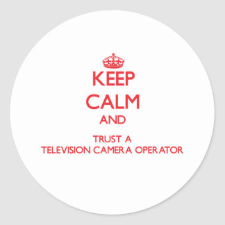 Gardez le calme et faites confiance à un opérateur autocollant rond