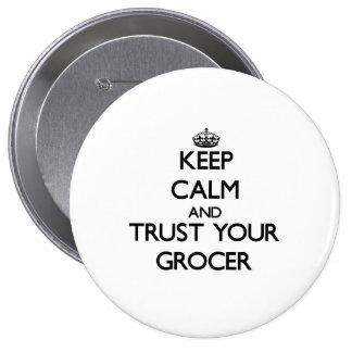 Gardez le calme et faites confiance à votre badge rond 10 cm