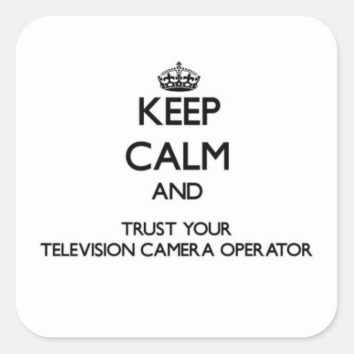 Gardez le calme et faites confiance à votre caméra autocollant carré