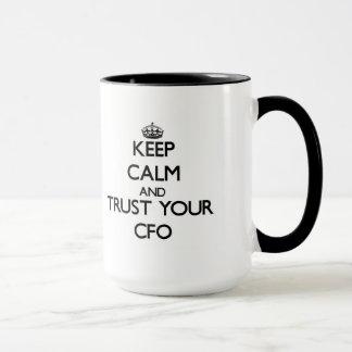Gardez le calme et faites confiance à votre Cfo Mug