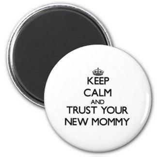 Gardez le calme et faites confiance à votre nouvel