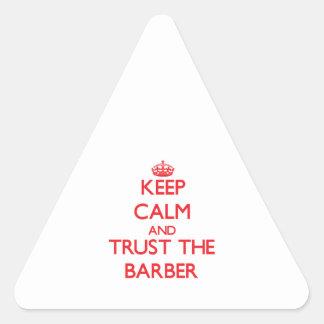 Gardez le calme et faites confiance au coiffeur autocollant en triangle