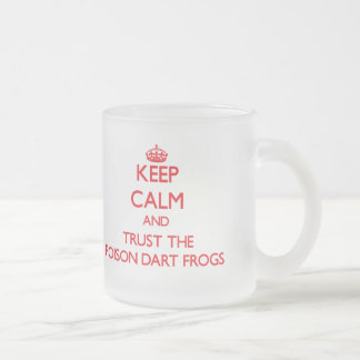 Gardez le calme et faites confiance aux grenouille tasse à café