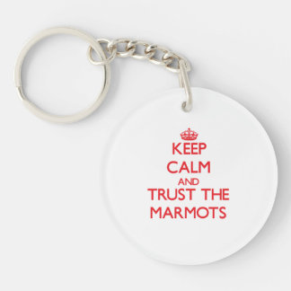 Gardez le calme et faites confiance aux marmottes porte-clé rond en acrylique double face