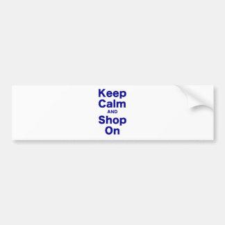 Gardez le calme et faites des emplettes dessus autocollant pour voiture