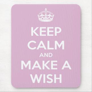 Gardez le calme et faites un rose de souhait tapis de souris