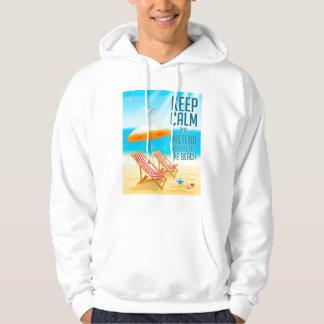 Gardez le calme et feignez-vous sont à la plage veste à capuche