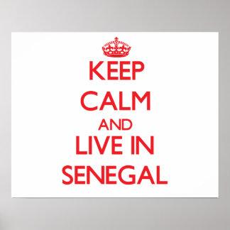 Gardez le calme et habitez au Sénégal Posters