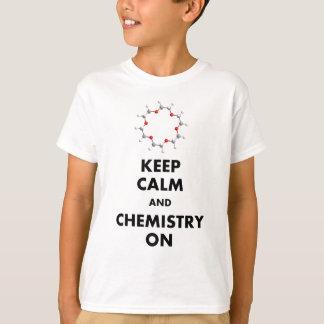 Gardez le calme et la chimie dessus t-shirt