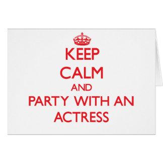 Gardez le calme et la partie avec une actrice carte de vœux