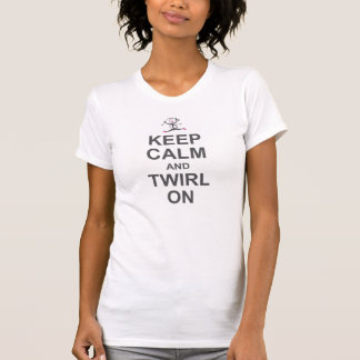 Gardez le calme et la pirouette dessus t-shirt