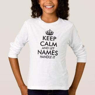 gardez le calme et laissez ajouter votre propre t-shirt