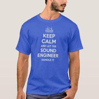 Gardez le calme et laissez l'ingénieur du son le t-shirt