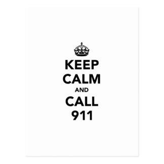 Gardez le calme et l'appel 911 carte postale
