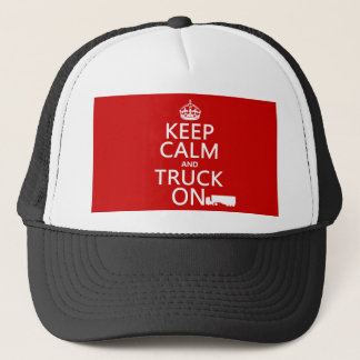 Gardez le calme et le camion sur (dans toute casquette
