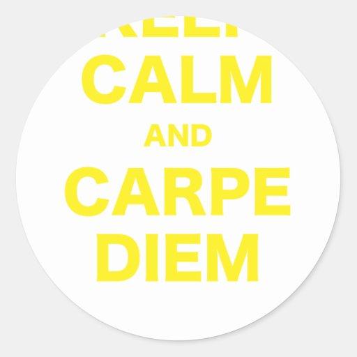 Gardez le calme et le Carpe Diem Adhésif Rond