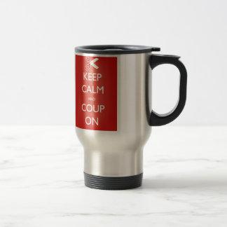 Gardez le calme et le coup dessus mug de voyage