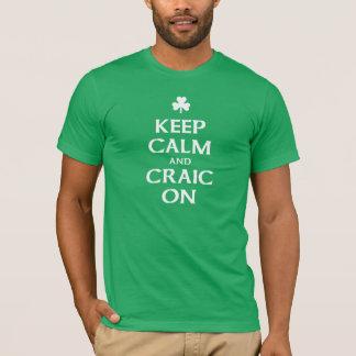 Gardez le calme et le Craic sur le T-shirt