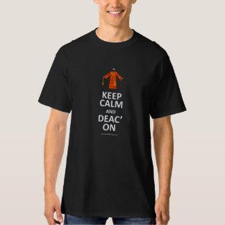 Gardez le calme et le Deac dessus T-shirt