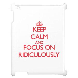 Gardez le calme et le foyer dessus ridiculement coques pour iPad