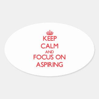 Gardez le calme et le foyer sur ASPIRER