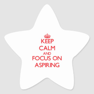 Gardez le calme et le foyer sur ASPIRER Stickers En Étoile