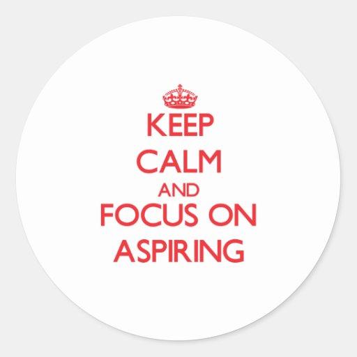 Gardez le calme et le foyer sur ASPIRER Adhésifs Ronds