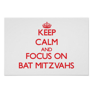 Gardez le calme et le foyer sur des bat mitzvah