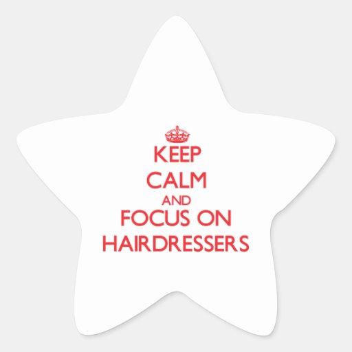 Gardez le calme et le foyer sur des coiffeurs autocollants en étoile
