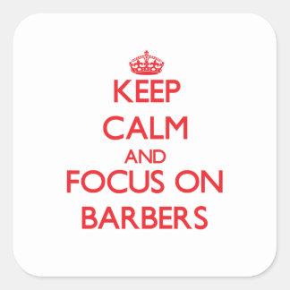 Gardez le calme et le foyer sur des coiffeurs stickers carrés