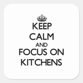 Gardez le calme et le foyer sur des cuisines sticker carré