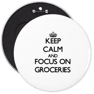Gardez le calme et le foyer sur des épiceries