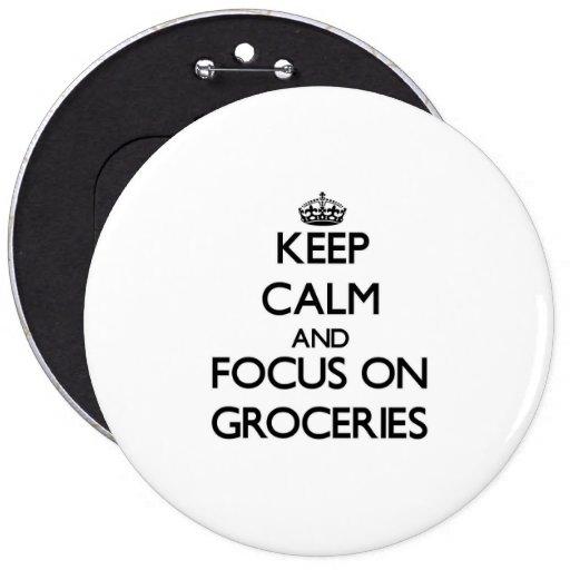 Gardez le calme et le foyer sur des épiceries badge