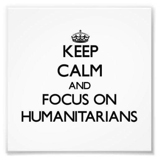 Gardez le calme et le foyer sur des humanitaires photo d'art