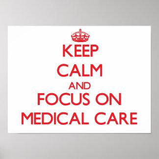 Gardez le calme et le foyer sur des soins médicaux
