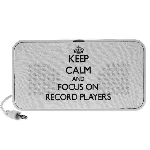 Gardez le calme et le foyer sur des tourne-disques haut-parleurs