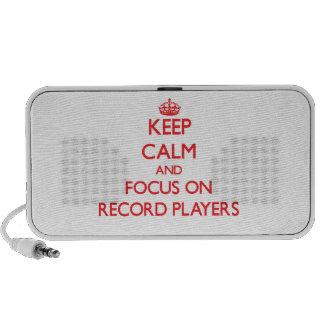 Gardez le calme et le foyer sur des tourne-disques haut-parleurs mp3