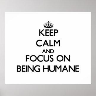 Gardez le calme et le foyer sur être humanitaire poster