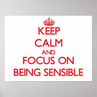 Gardez le calme et le foyer sur être raisonnable