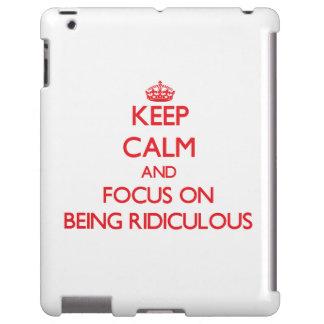 Gardez le calme et le foyer sur être ridicule