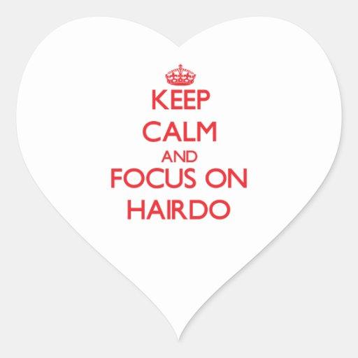 Gardez le calme et le foyer sur la coiffure autocollants en cœur