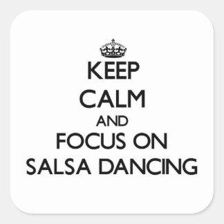 Gardez le calme et le foyer sur la danse de Salsa Autocollant Carré
