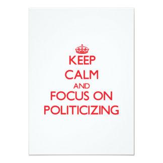 Gardez le calme et le foyer sur la politisation invitation personnalisée