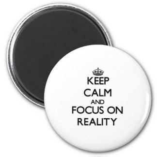 Gardez le calme et le foyer sur la réalité
