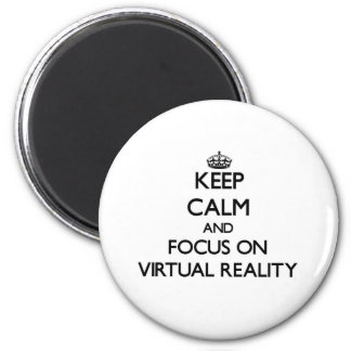 Gardez le calme et le foyer sur la réalité virtuel