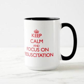 Gardez le calme et le foyer sur la ressuscitation tasses