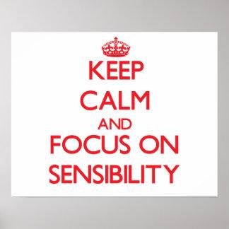 Gardez le calme et le foyer sur la sensibilité